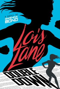 Lois Lane Double Down Cover