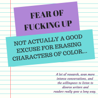 Fear of Fucking Up: Not Actually A Good Excuse For Erasing Characters of Color