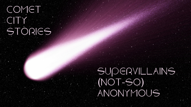 Comet City Supervillains Not So Anonymous