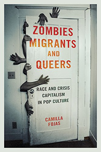 Zombies Migrants and Queers