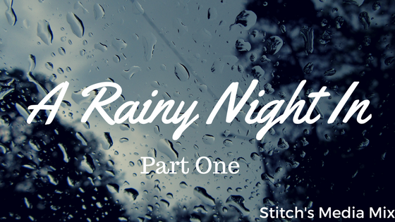 A Rainy Night In - Part 2