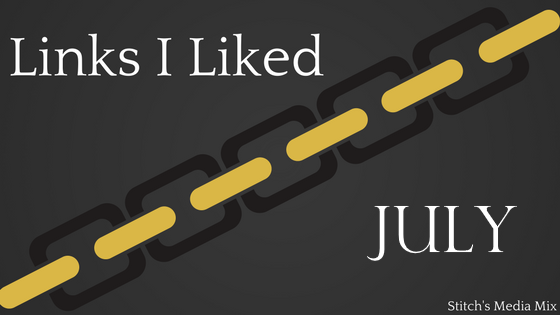 Links I Liked - July.png