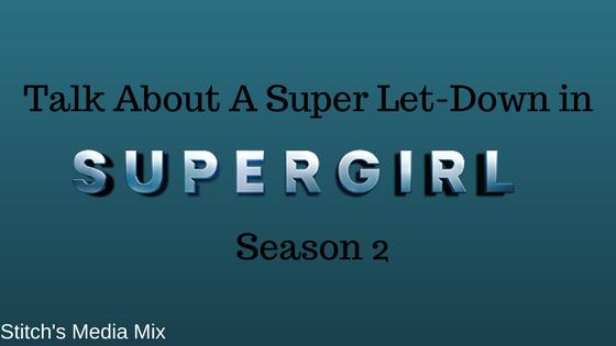 A Super Let-Down in Season 2