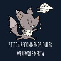 Stitch's Queerwolf Rec List