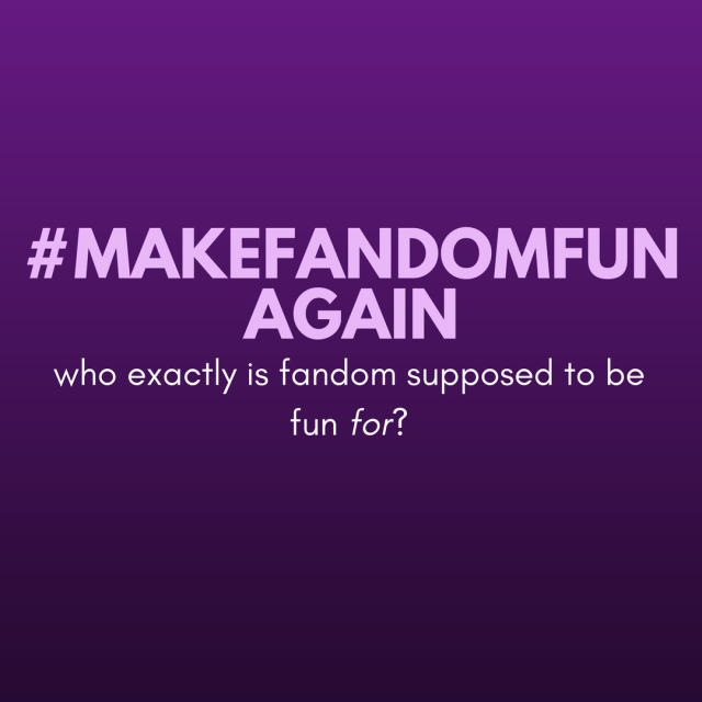 #makefandomfunagain