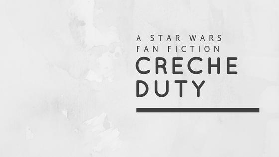 Creche Duty