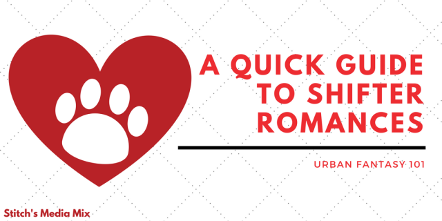 UF101 - A Quick Guide to Shifter Romances.png