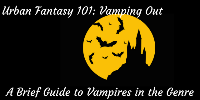 Urban Fantasy 101_ A Brief Guide To Vampires in the Genre (3).png