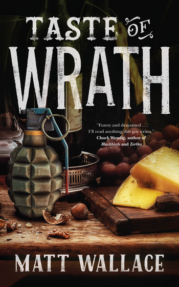 Matt Wallace Taste of Wrath Cover