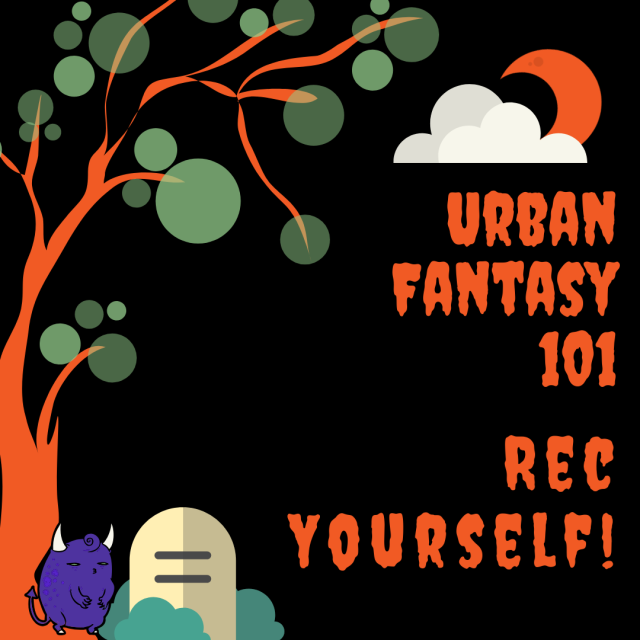 Urban fantasy 101 - Rec Yourself
