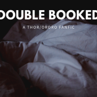 Double Booked (A Thor/Ororo Fanfic)
