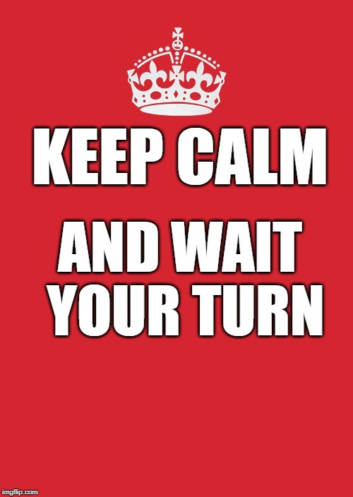 keep calm and wait.jpg