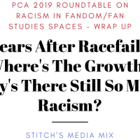 [Post PCA Roundtable Wrap-Up] 10 Years After Racefail '09: Where's The Growth?