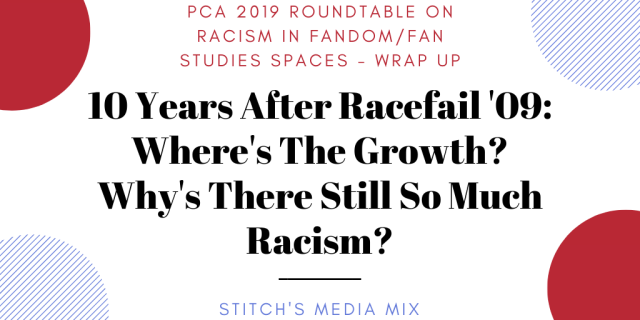 10 Years After Racefail '09_ Where's The Growth_