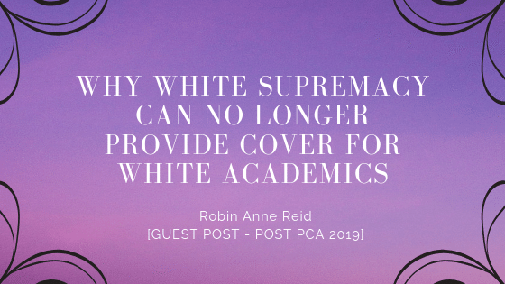 Why White Supremacy Can No Longer Provide Cover for White Academics