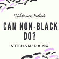 [Stitch Answers Feedback] What Can Non-Black Fans Do?